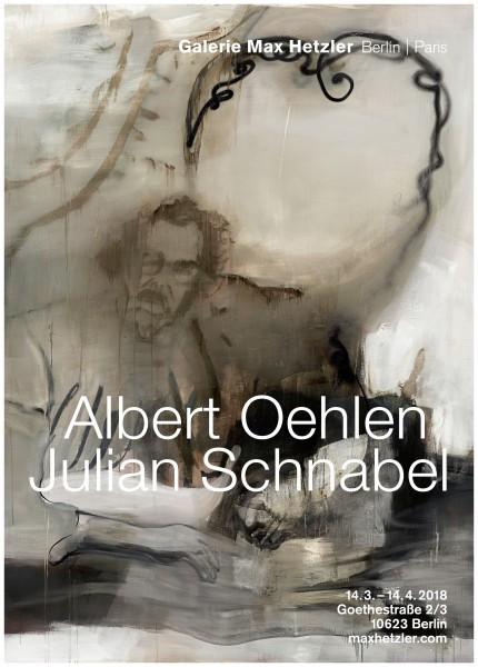 Albert Oehlen - Julian Schnabel. Ausstellungsplakat Galerie Max Hetzler, 2018 B