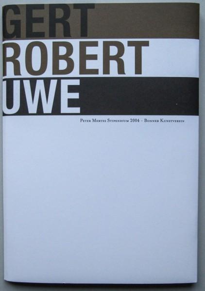 Robert Elfgen und Gert & Uwe Tobias.Katalog zum Peter Mertes Stipendium 2004, Bonn