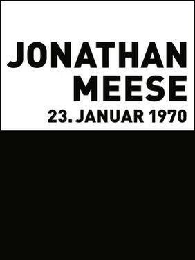 Jonathan Meese..23. Januar 1970. XXL-Edition, 2008. Buch