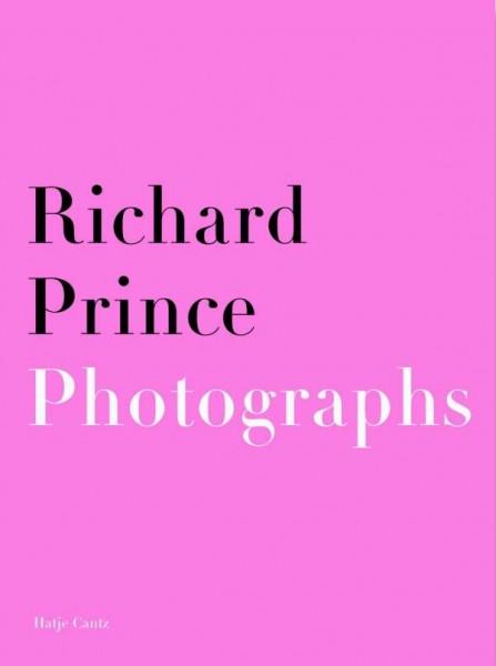 Richard Prince. Katalog. Paintings - Photographs, 2002