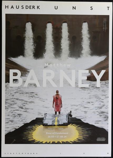 Matthew Barney. River of Fundament, 2014 Ausstellungsplakat