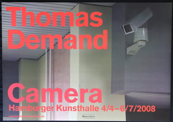 Thomas Demand Camera. Ausstellungsplakat, 2008