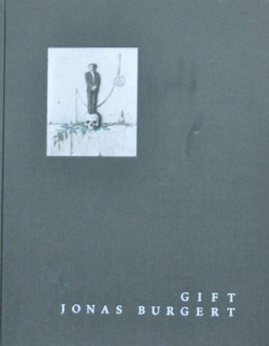 Jonas Burgert. Buch. Gift, 2008