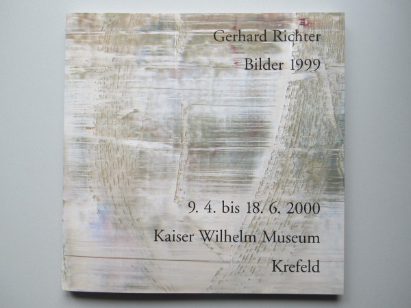 Gerhard Richter.Bilder 1999. Ausstellungskatalog Krefeld, 2000, signiert