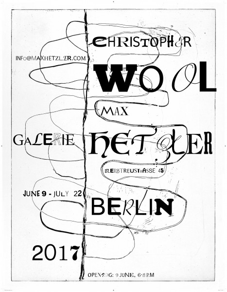 Christopher Wool. Ausstellungsplakat Galerie Max Hetzler, 2017