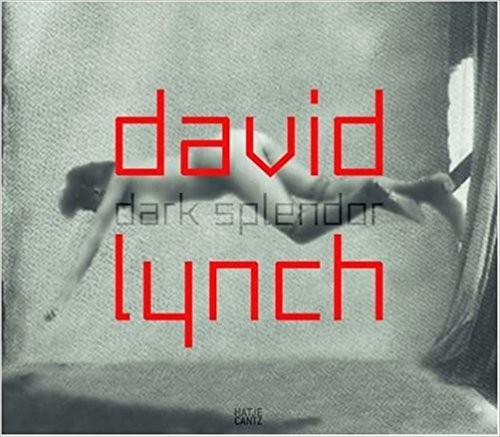 David Lynch: Dark splendor. Buch signiert