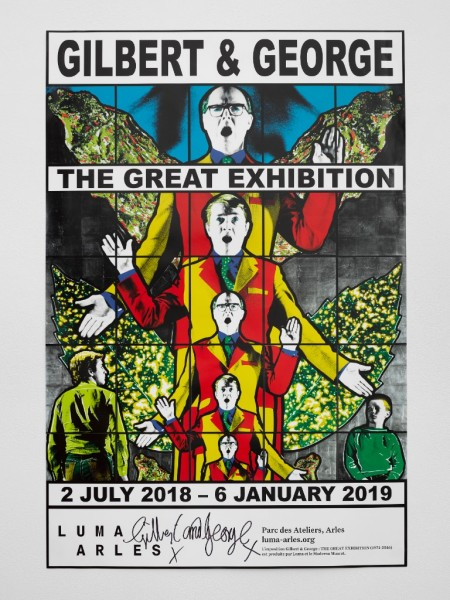 Gilbert & George. Poster The Great Exhibition, Luma Arles, 2018 signiert