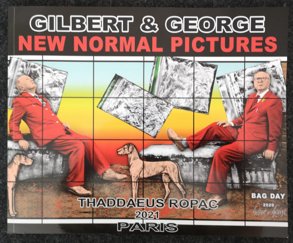 Gilbert & George. NEW NORMAL PICTURES. Katalog, 2021 signiert