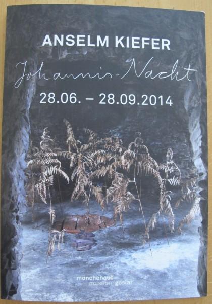 Anselm Kiefer. Johannis-Nacht,2014. Plakat (mit Text)