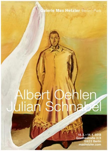 Albert Oehlen - Julian Schnabel. Ausstellungsplakat Galerie Max Hetzler, 2018 A