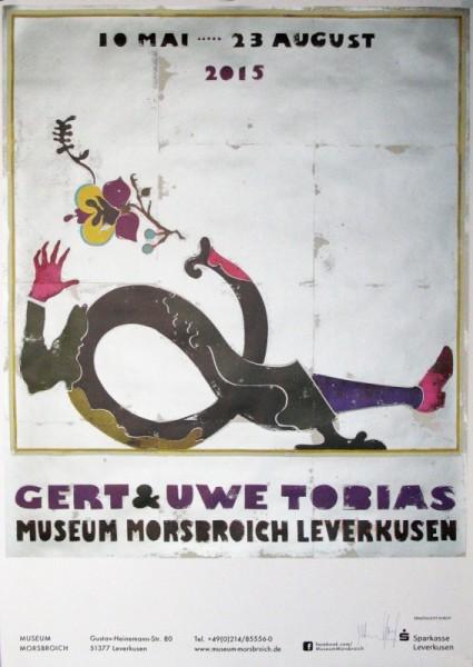 Gert & Uwe Tobias. Ausstellungsplakat Museum Morsbroich Leverkusen, 2015